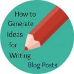 Writing Blog Posts: 5 Ways Therapists Can Generate Ideas for Topics