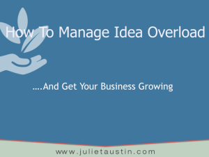 Managing Idea Overload