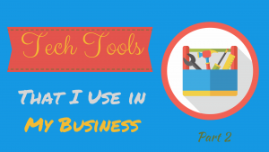 Technology Tools I Use in my Business – Part 2 thumbnail