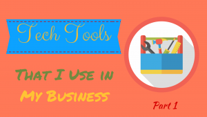 Technology Tools That I Use in My Business – Part 1 thumbnail